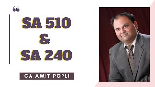 SA 510 and SA 240 explained by CA Amit Popli