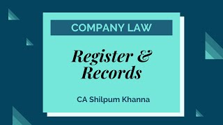 Register & Record by CA Shilpum Khanna | Company Law