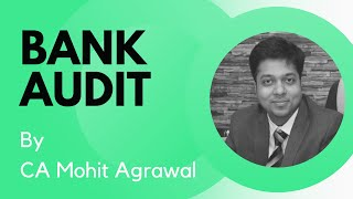 Bank Audit - CA Inter by CA Mohit Agrawal