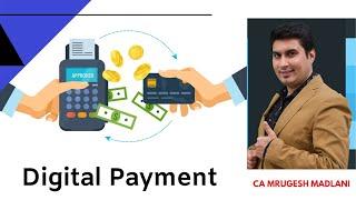 Digital Payment - CA Intermediate | CA Mrugesh Madlani