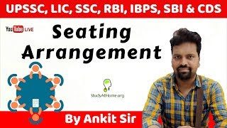 Seating Arrangement by Ankit Sir | Useful for Bank, SSC, UPSSSC, LIC, CDS & NDA Exam