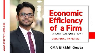 Practical Questions based on Efficiency of a firm | CMA Final Paper 20 by CMA Nikhil Gupta