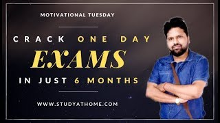 कोई भी One Day Exams 6 months में Qualify करे