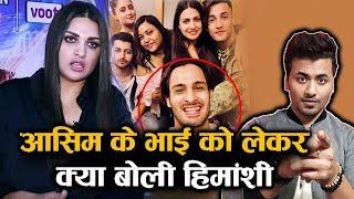 Himanshi Khurana FINALLY Speaks On Why She Unfollowed Asim Riaz's Bro Umar