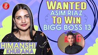 Himanshi Khurana: Wanted Asim Riaz To Win Bigg Boss 13, But No Complaints With Sidharth Shukla
