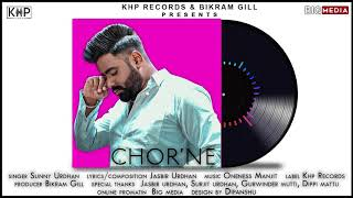 CHOR' NE | SUNNY URDHAN | LATEST PUNJABI SONG 2020 | KHP RECORDS