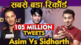 Asim Vs Sidharth | Bigg Boss 13 RECORDED 105 Million Tweets | Most Successful Season