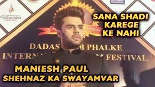 Maniesh Paul Host Of Shehnaz Ka Swayamvar | Dada Saheb Phalke Award 2020