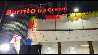 Burrito ice cream TO Be The Biggest Ice Cream Parlor In Old City Hyd | Baba Nagar |
