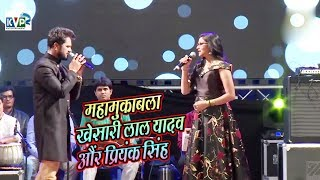 #Khesari Lal Yadav और #Priyanka Singh में जबरजस्त मुकाबला  - Stage Performance Dubai