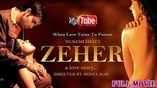 Full Hindi Movie || जहर - ZEHER || A Love Story - Imran Hashmin , Udita Goswami ||