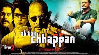 AB TAK CHAPPAN - New Hindi Movie Full HD - अब तक छप्पन नई फिल्म