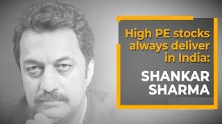 High PE stocks always deliver in India: Shankar Sharma | ETMarkets