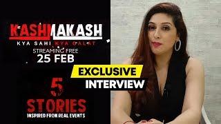 Vahbbiz Dorabjee Exclusive Interview | Kashmakash Web Series