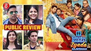 Shubh Mangal Zyada Saavdhan Public Review | First Day First Show | Ayushmann Khurrana