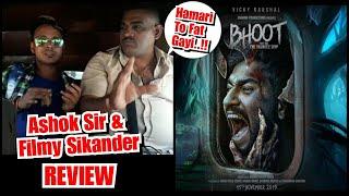 Bhoot Movie Review By Ashok Sir And Filmy Sikander, Kahaa Ye Film Bahut Darati Hai