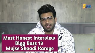 Paras Chhabra Most HONEST Interview - Bigg Boss 13 Journey & Mujse Shaadi Karogi