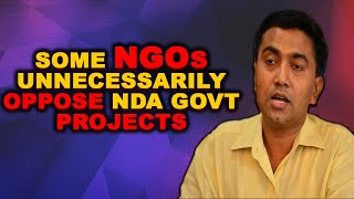 Some NGOs unnecessarily oppose NDA govt projects: CM