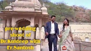 Pre Wedding Shoot    Dr.kuldeep    ASHISH & HEMANT