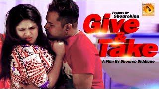 Give & Take || গিভ এন্ড টেক || bangla short film 2020 || Shourob Siddique