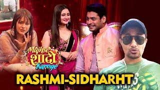 Mujhse Shadi Karoge   Sidharth And Rashmi To RE-ENTER Paras Shehbaz Show