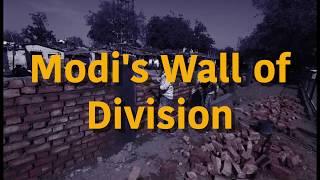 Modi's Wall of Division