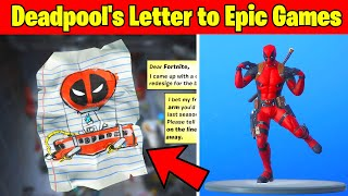 Find Deadpool's Letter to Epic Games - Fortnite Deadpool Challenges! Fortnite Chapter 2 - Season 2