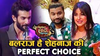 Mujhse Shadi Karoge   Jay Bhanushali Says Balraj Is Perfect Choicr For Shehnaz