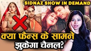 STOP! Mujhse Shadi Karoge | SidNaz Fans Demand NEW SHOW On Sidharth-Shehnaz