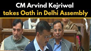 CM Arvind Kejriwal takes Oath in Delhi Assembly