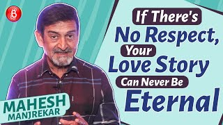 Mahesh Manjrekar Spills The Beans On The REAL Meaning Of Love   Pawan & Pooja