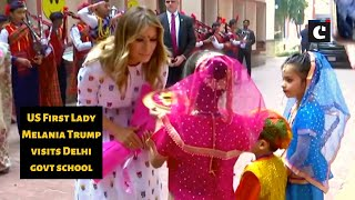 US First Lady Melania Trump visits Delhi govt school
