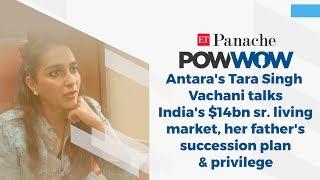 Tara Singh Vachani talks India's $14bn senior living mkt, her father's succession plan & privilege
