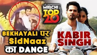 Sidharth And Shehnaz PERFORMED On Kabir Singh Song At Mirchi Top 20 Award Show