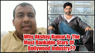 Akshay Kumar Is One Of The Most Bankable Stars For This Reason