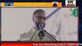 Asad uddin owaisi Latest Speech on Delhi Viloence   DTNEWS