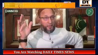 Asad uddin owaisi Latest Press Conference on Delhi Violence | DAILY TIMES