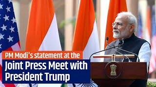 PM Modi's statement at the Joint Press Meet with President Trump in Delhi | PMO