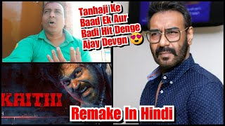 Ajay Devgn Karenge Tamil Film Kaithi Ke Hindi Remake Mein Kaam