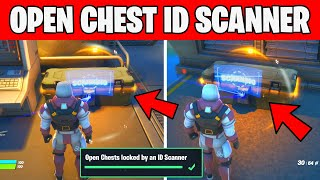 Open Chests locked by an ID Scanner - Week 2 Brutus Briefing Challenge Fortnite