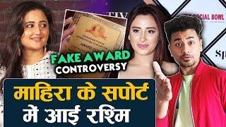 Rashmi Desai COMES IN SUPPORT Of Mahira Sharma In FAKE AWARD Controversy