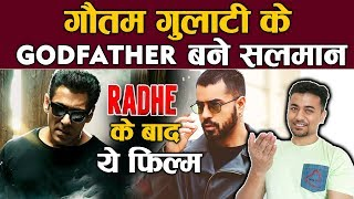 After RADHE, Salman Khan Offers Gautam Gulati WEB SERIES