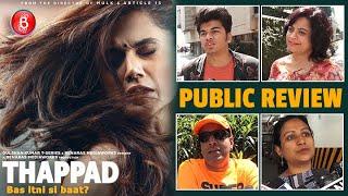 Thappad Public Review | First Day First Show | Taapsee Pannu | Pavail Gulati | Anubhav Sinha