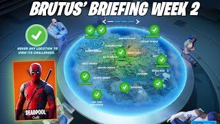 BRUTUS' BRIEFING CHALLENGE FORTNITE CHAPTER 2 - SEASON 2 (ALL CHALLENGES WEEK 2)
