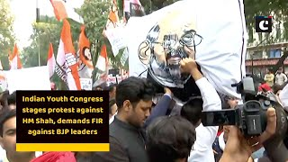Indian Youth Congress stages protest against HM Shah, demands FIR against BJP leaders