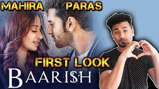 BAARISH | Mahira Sharma And Paras Chhabra NEW Romantic Song | FIRST LOOK