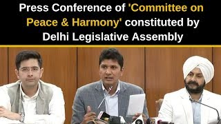 Press Conference of 'Committee on  Peace & Harmony' constituted by Delhi Legislative Assembly
