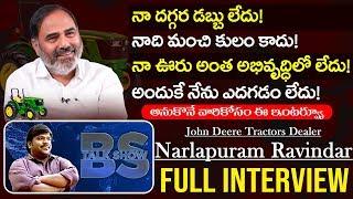 John Deere Tractors Dealer Narlapuram Ravindar Interview | BS Talk Show | Full Interview |