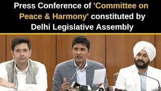 Press Conference of Committee on Peace & Harmony constituted by Delhi Legislative Assembly.