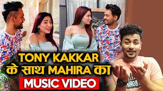 Mahira Sharma Music Video With Tony Kakkar Coming Soon